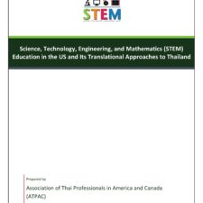 Science, Technology, Engineering, and Mathematics (STEM) Education in the US and Its Translational Approaches to Thailand